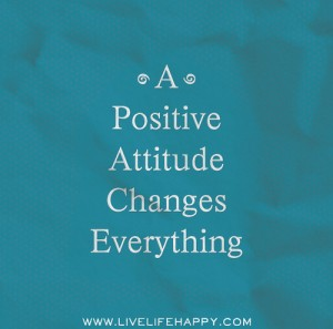 """""""Une attitude positive change tout"""""""